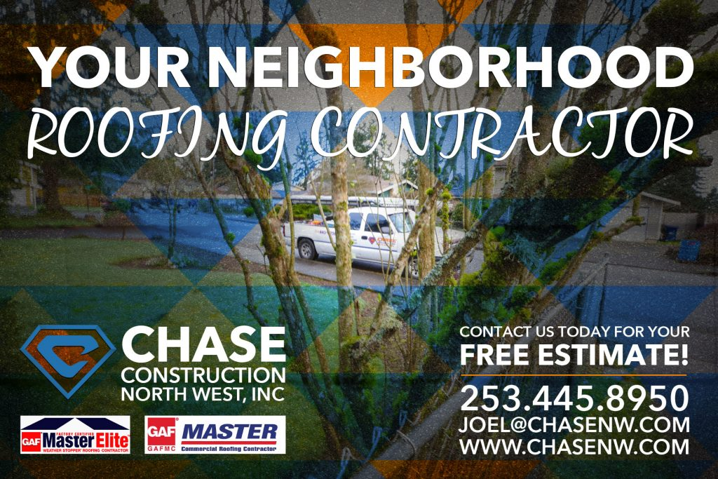 Chase Construction North West Inc. Tacoma Roofing