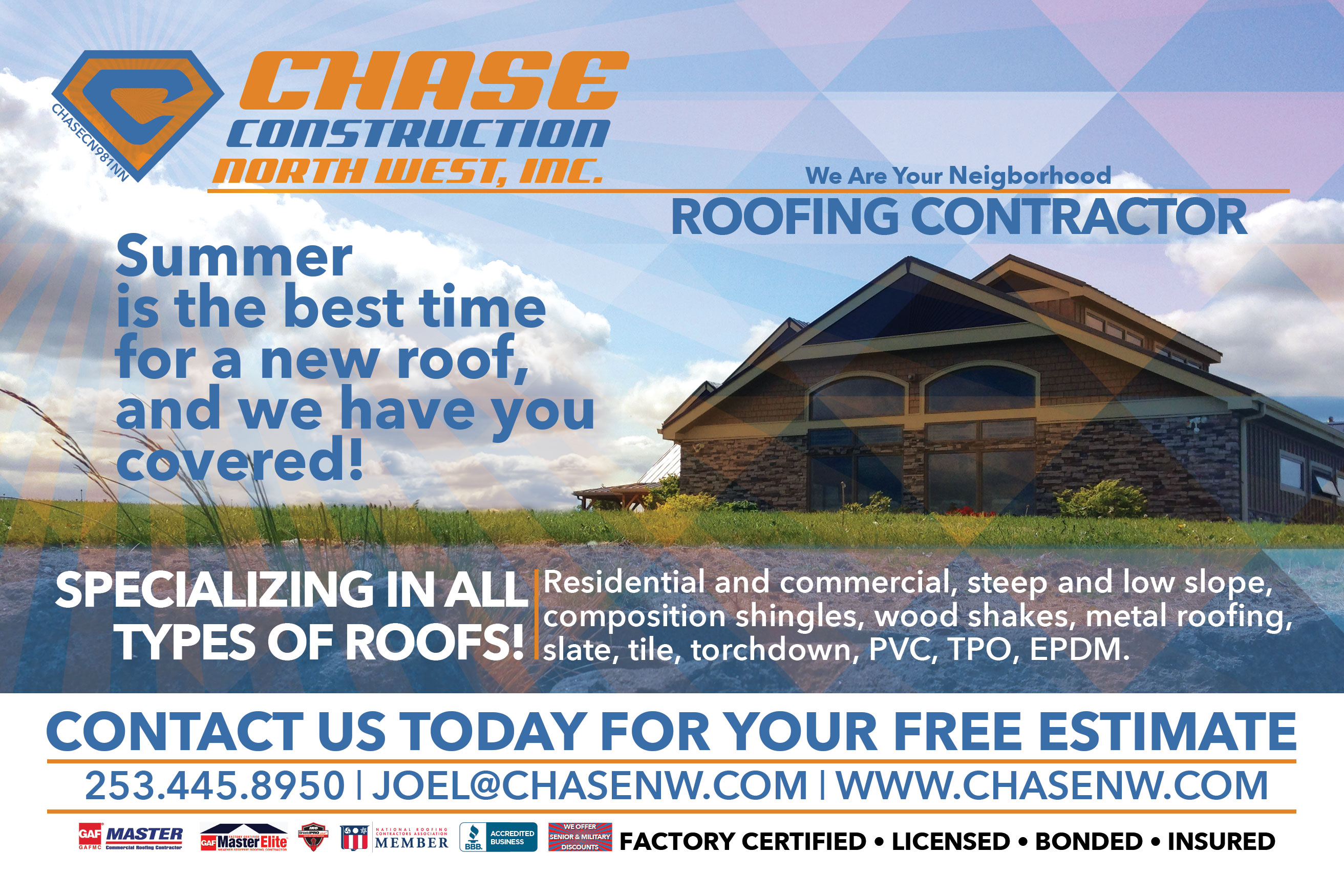 Chase Construction NW, Inc. Your Neighborhood Roofing Contractor