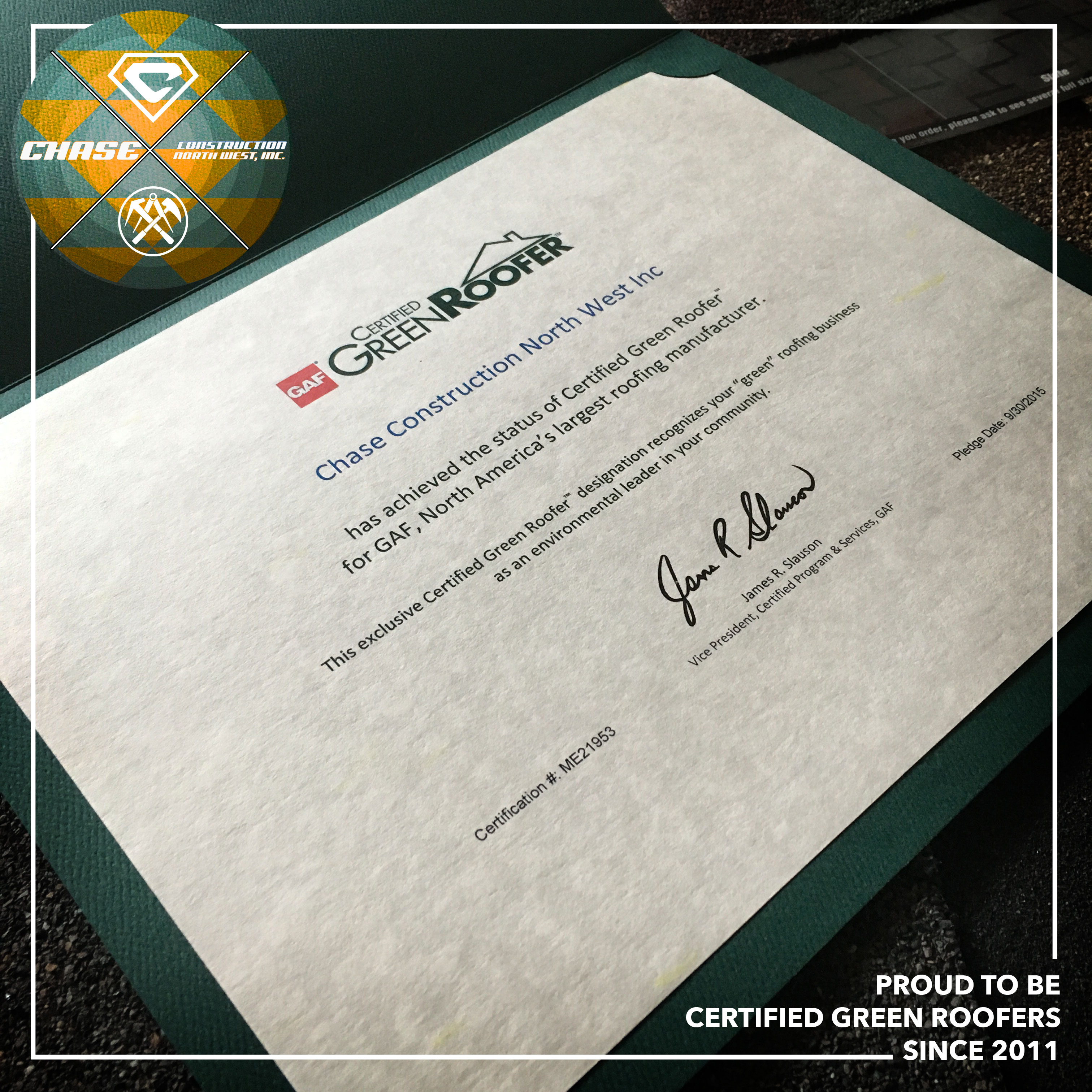 Chase Construction NW, Inc. is proud to be Certified Green Roofers since 2011