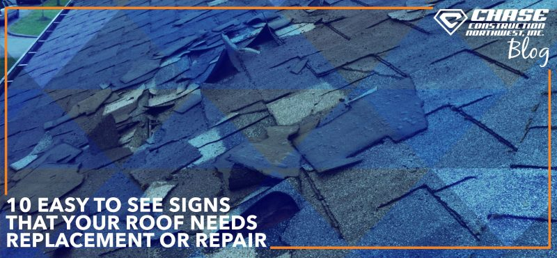 10 Easy to See Signs That Your Roof Needs Replacement or Repair